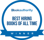 "Badge from BookAuthority reading ""Best Hiring Books of All Time"" and ""Winner"""