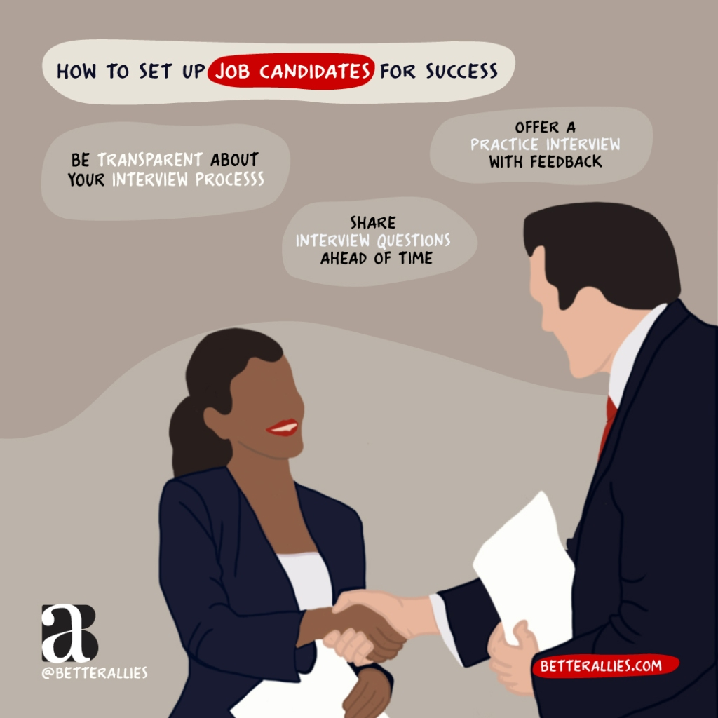 Illustration of a Black person shaking the hand of a White person, both in professional business attire. The title reads How to set up job candidates for success. Underneath, there are three text bubbles reading Be transparent about your interview process, share interview questions ahead of time, and offer a practice interview with feedback.